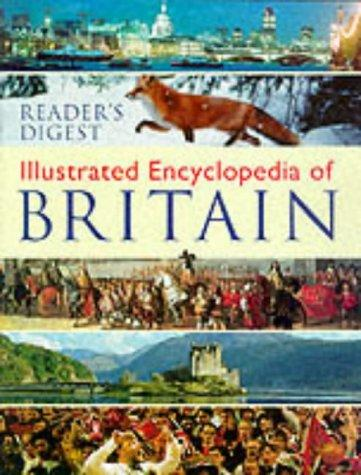 Illustrated Encyclopaedia of Britain (Encyclopedia) by Reader's Digest