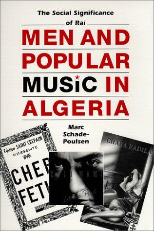 Men and popular music in Algeria by Marc Schade-Poulsen