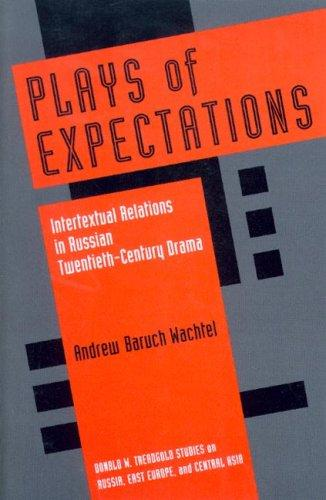 Plays of Expectations by Andrew Baruch Wachtel