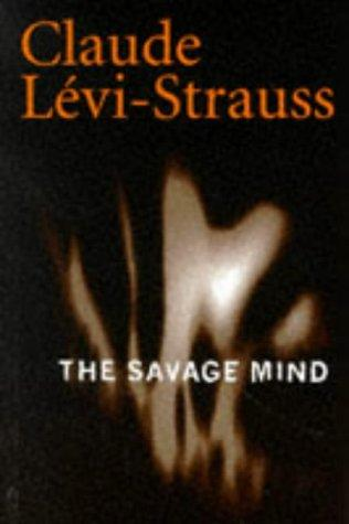 Savage Mind (Nature of Human Society) by Claude Lévi-Strauss