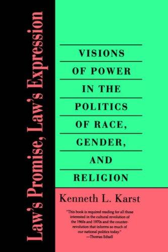 Law's Promise, Law's Expression by Kenneth L. Karst