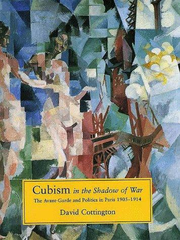 Cubism in the shadow of war by David Cottington