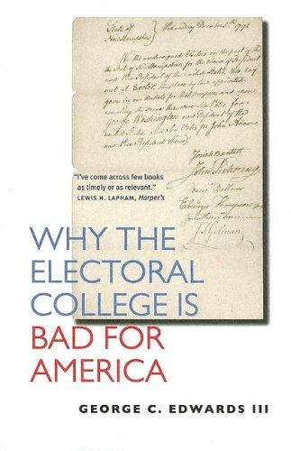 Why the Electoral College Is Bad for America by George C. Edwards III