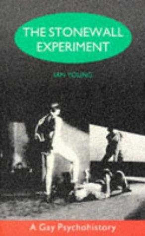 The Stonewall experiment by Ian Young