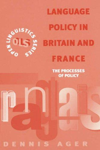 Language policy in Britain and France by D. E. Ager