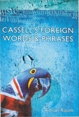 Cassell's foreign words and phrases by Adrian Room