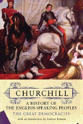 History of the English Speaking Peoples (Churchill's History of the English-speaking Peoples)
