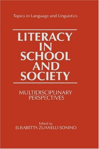 Literacy in School and Society by Elisabetta Zuanelli Sonino
