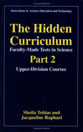 The hidden curriculum by Sheila Tobias
