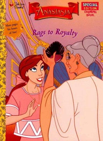 Rags to Royalty (Anastasia) by Golden Books