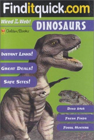 Dinosaurs (Find-It-Quick Guides) by Golden Books