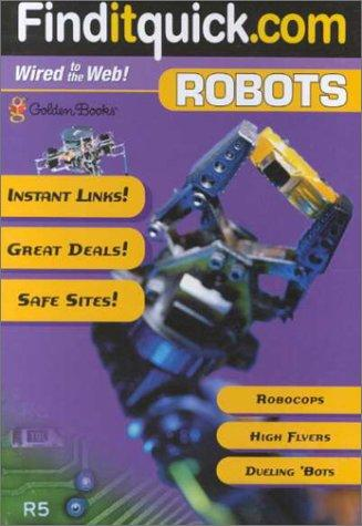 Robots (Find-It-Quick Guides) by Golden Books
