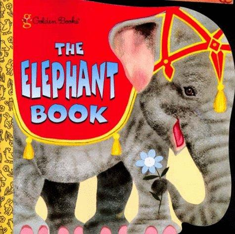 The Elephant Book by Golden Books