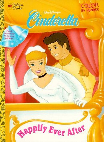 Happily Ever After Cinderella Color by Numbers by Golden Books