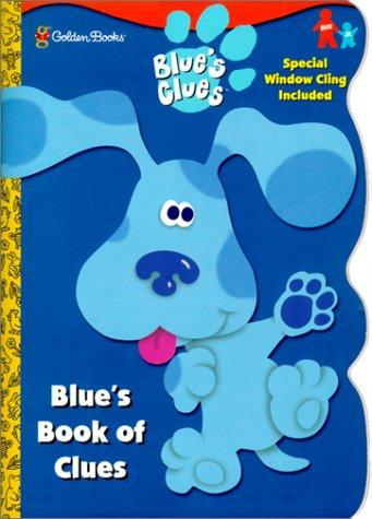 Blue's Book of Clues (Window Cling Book) by Golden Books