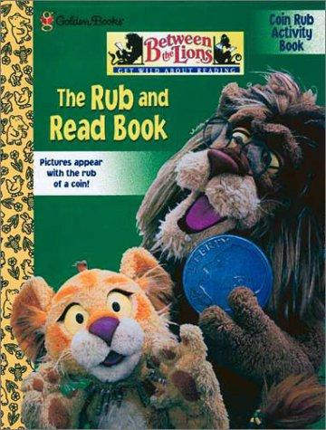 The Rub and Read Book (Between the Lions) by Golden Books