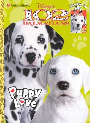 Disney's 102 Dalmatians Puppy Love/Disney's 101 Dalmatians Lots of Spots by Golden Books