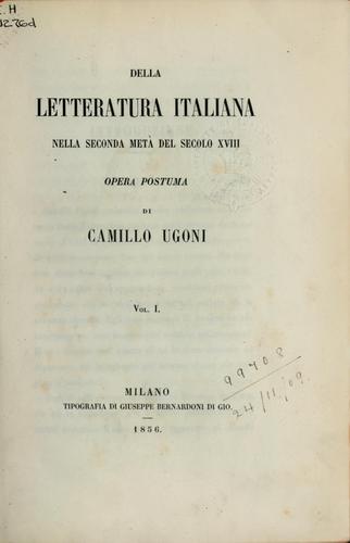 Della letteratura italiana nella seconda metà del secolo XVIII