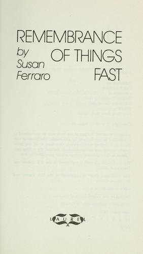 Remembrance of things fast by Susan Ferraro