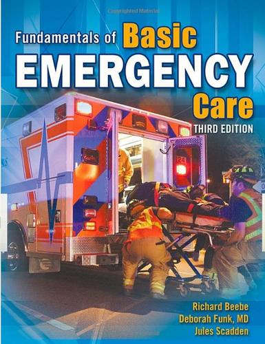 Fundamentals of basic emergency care by Richard W. O. Beebe