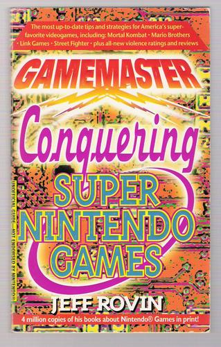 Gamemaster: Conquering Super Nintendo Games by Jeff Rovin