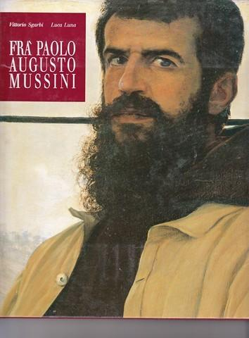 Fra' Paolo Augusto Mussini by Vittorio Sgarbi