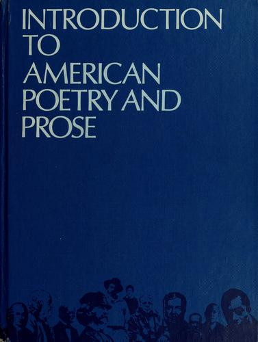 Introduction to American poetry and prose. by Norman Foerster, Norman Foerster