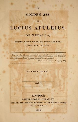 The golden ass of Lucius Apuleius, of Medaura by Apuleius