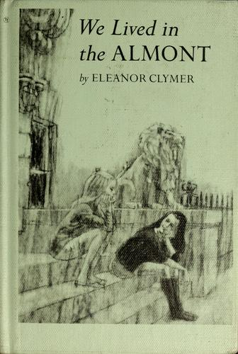 We lived in the Almont by Eleanor Lowenton Clymer