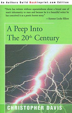 A Peep into the 20th Century by Christopher Davis