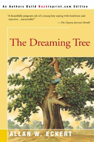 The dreaming tree by Allan W. Eckert