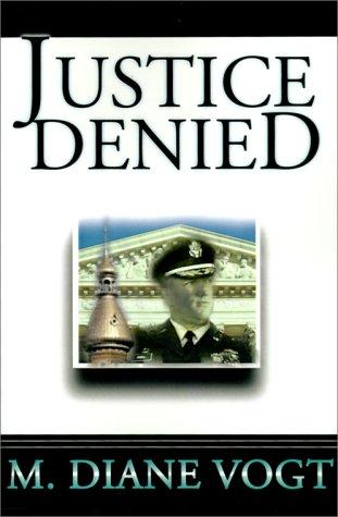Justice Denied (Judge Wilhelmina Carson series) by M. Diane Vogt