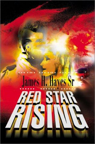 Red Star Rising by James Hayes
