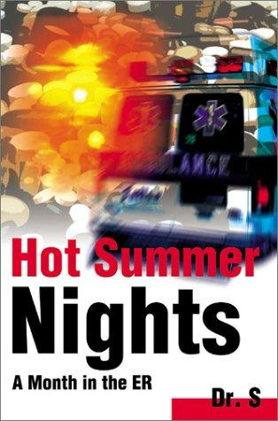 Hot Summer Nights by Dr. S
