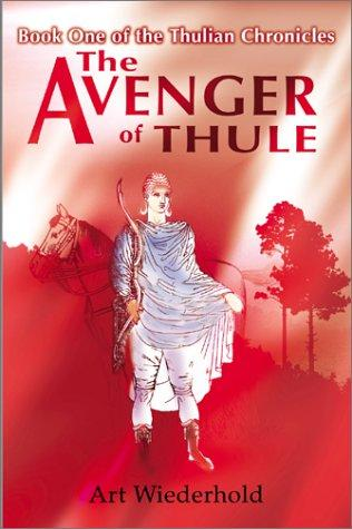 The avenger of Thule by Arthur Wiederhold
