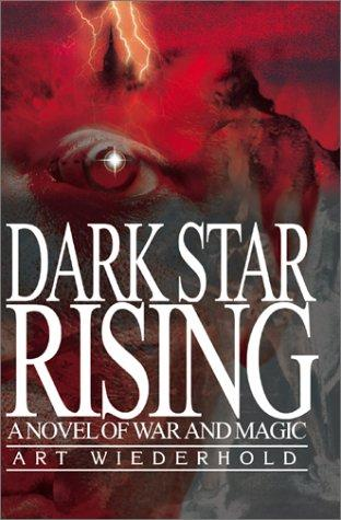 Dark Star Rising by Arthur Wiederhold