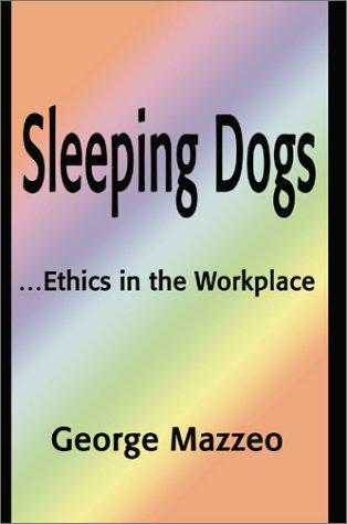 Sleeping Dogs by George Mazzeo