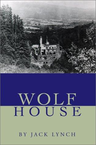 Wolf House by Jack Lynch