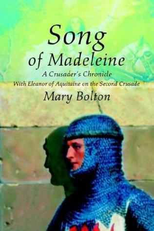 Song of Madeleine by Mary Bolton