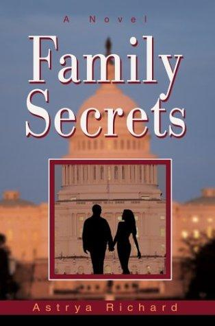 Family Secrets by Astrya Richard
