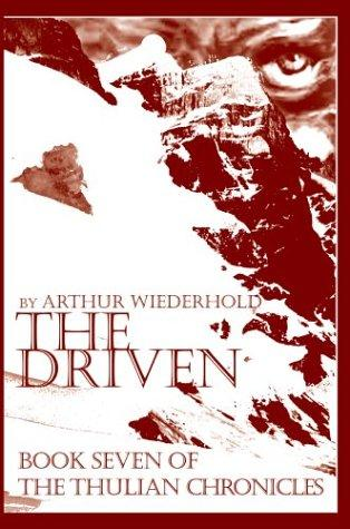 The Driven by Arthur Wiederhold