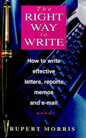 Right Way to Write by Rupert Morris