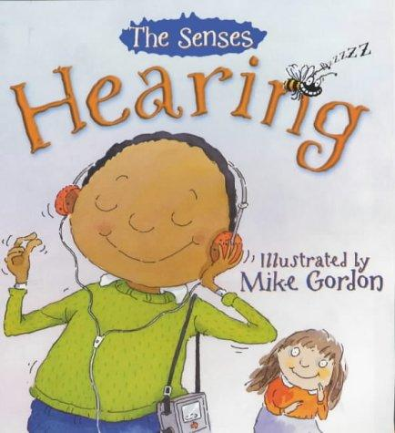 Hearing (Senses) by Mandy Suhr