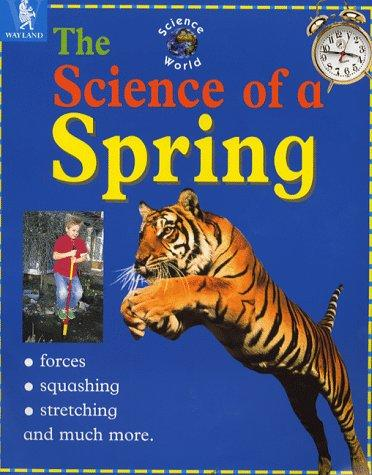 The Science of a Spring (Science World)