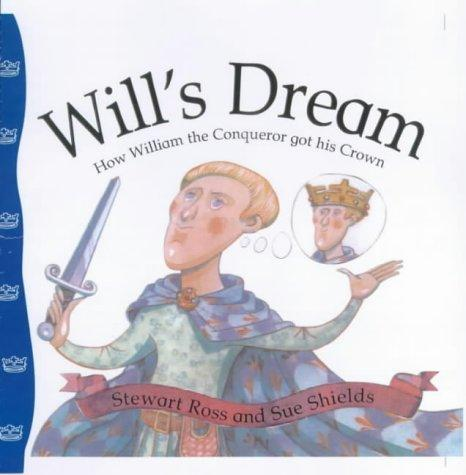 Will's Dream (Stories from History) by Ross, Stewart.