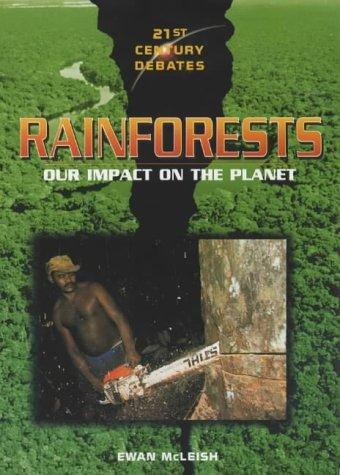 Rainforests (21st Century Debates) by Ewan McLeish