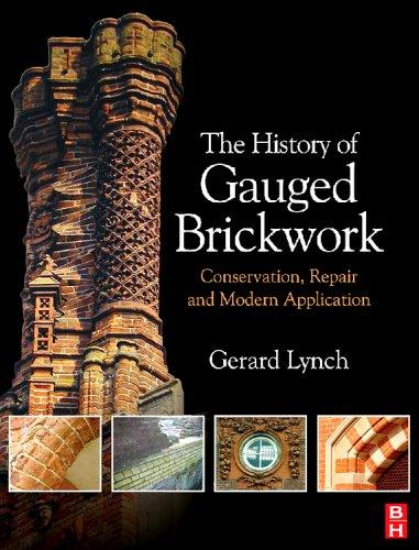 The History of Gauged Brickwork by Gerard Lynch