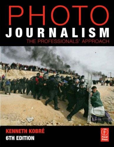 Image 0 of Photojournalism: The Professionals' Approach
