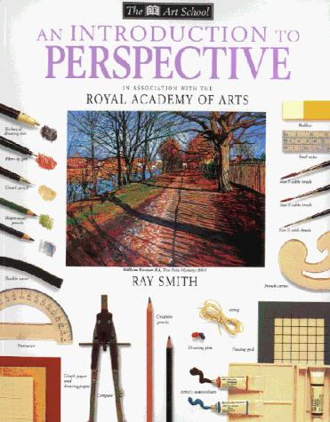 Introduction to Perspective (Art School) by Ray Smith
