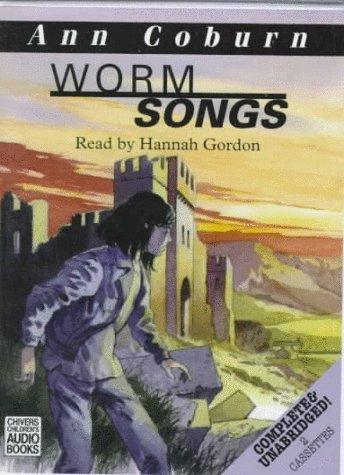 Worm Songs by Ann Coburn
